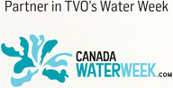 Partner in TVO's Water Week: CanadaWaterWeek.com